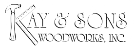 Kay & Sons Woodworks, Inc.